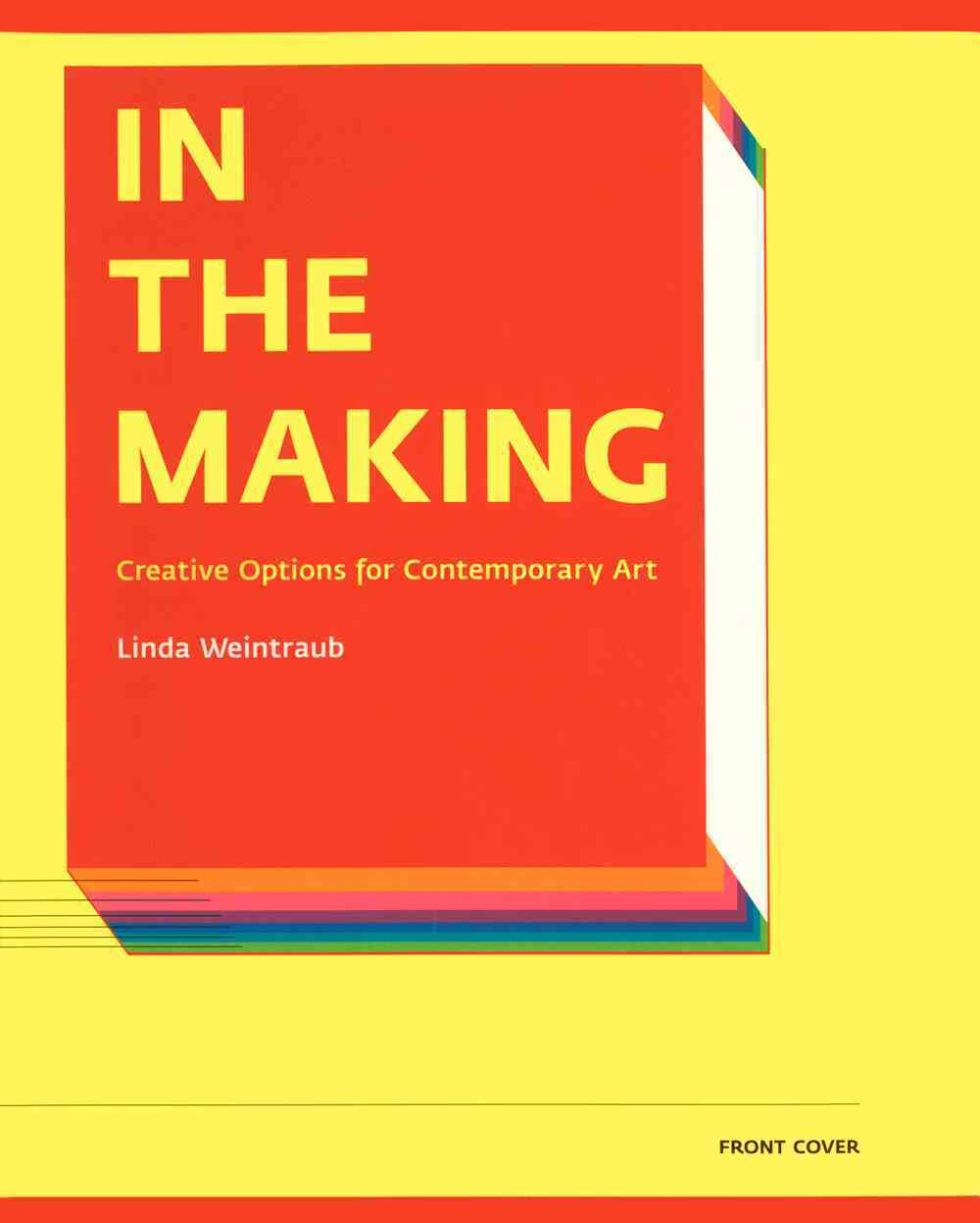 In the Making By Weintraub, Linda